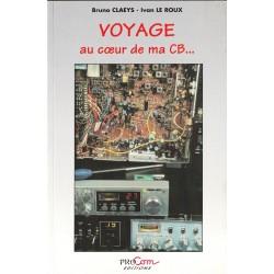 """Livre """"Voyage au cœur de ma CB..."""""""